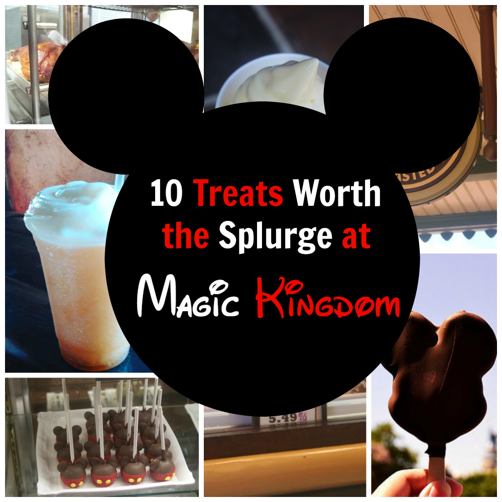 10 Treats Worth the Splurge at Magic Kingdom